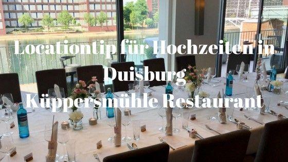 Die Top Hochzeitslocation in Duisburg – Küppersmühle Restaurant