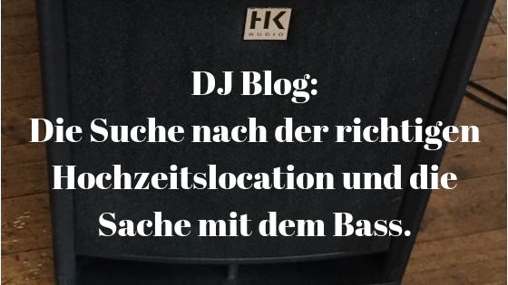 DJ Blog: Die Sache mit dem Bass